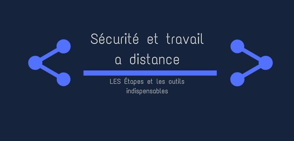 Bannière sécurité et télétravail : les étapes et les outils