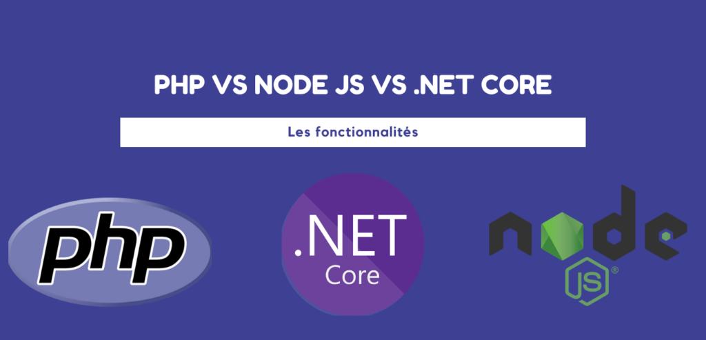PHP vs Node js vs ASP.Net core : Comparaison